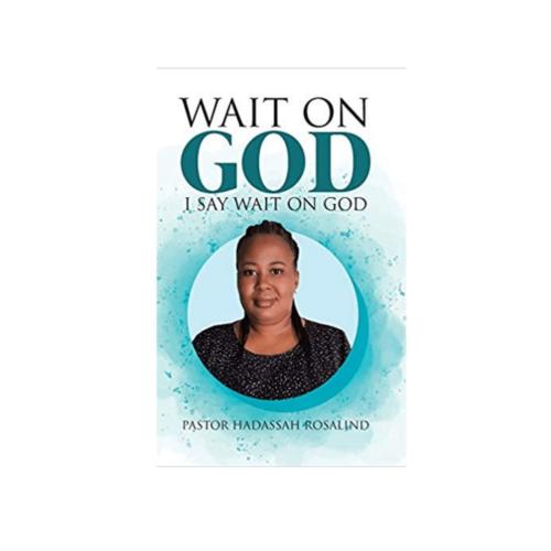 Wait On God ACABA